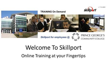 Welcome To Skillport Online Training at your Fingertips.