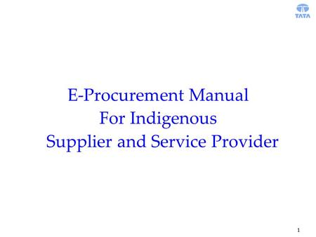 1 E-Procurement Manual For Indigenous Supplier and Service Provider.