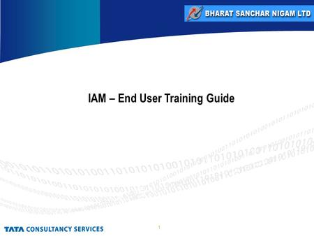 1 IAM – End User Training Guide. 2 Identity Access Management (IAM) encapsulates people, processes and products to identify and manage the data used in.