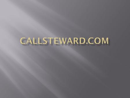  Ia2.callsteward.com  Best works in a Google Chrome browser  When you logon the schedule for the current month will show.  **Make sure towards the.