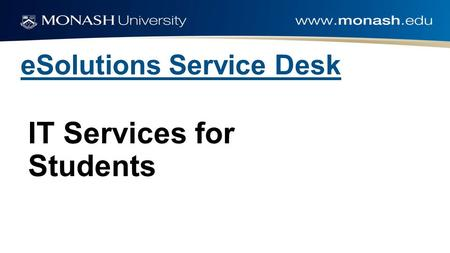 ESolutions Service Desk IT Services for Students.