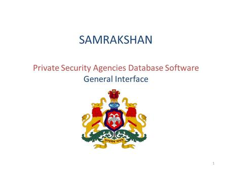 SAMRAKSHAN Private Security Agencies Database Software General Interface 1.