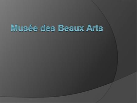 "About the Poem  Written by W. H. Auden.  ""Musée des Beaux Arts"" means ""Museum of Fine Arts"".  It is a lyric poem.  No pattern in rhyme scheme.  Written."
