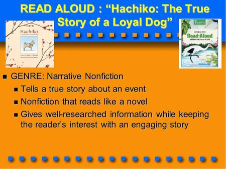 "READ ALOUD : ""Hachiko: The True Story of a Loyal Dog"""