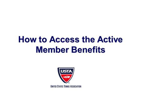 How to Access the Active Member Benefits. Logging In.