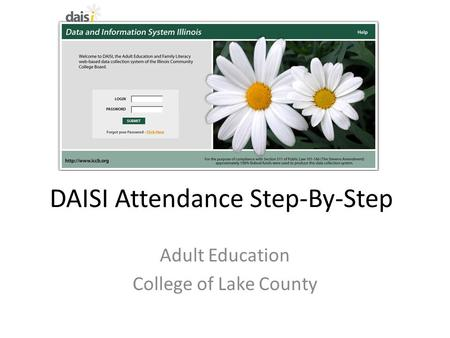 DAISI Attendance Step-By-Step Adult Education College of Lake County.