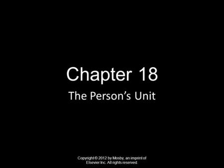 Chapter 18 The Person's Unit