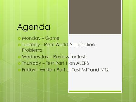 Agenda Monday – Game Tuesday - Real-World Application Problems
