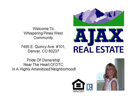 Welcome To Whispering Pines West Community 7495 E. Quincy Ave. #101, Denver, CO 80237 Pride Of Ownership Near The Heart Of DTC In A Highly Amenitized Neighborhood!