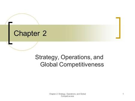 Strategy, Operations, and Global Competitiveness