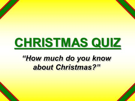 """How much do you know about Christmas?"""
