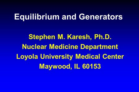 Equilibrium and Generators