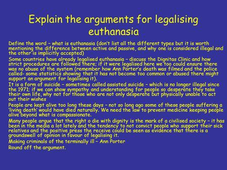 an argument about the immorality of euthanasia View notes - chapter 34 james rachels→ the morality of euthanasia from phil 1200 at colorado chapter 34 james rachels the morality of euthanasia argument of mercy o utilitarian argument.