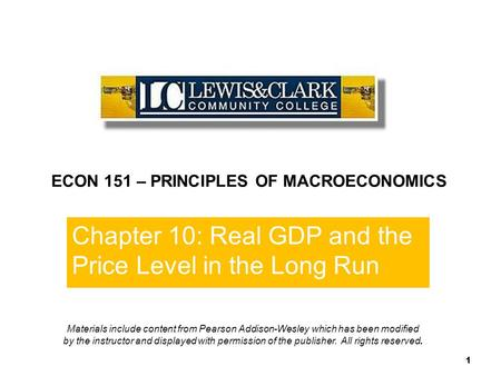 Chapter 10 End of  Chapter 10 ECON 151 – PRINCIPLES OF MACROECONOMICS