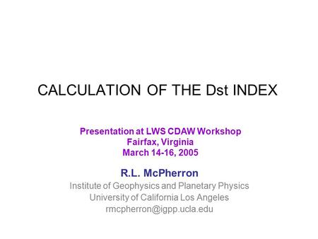 CALCULATION OF THE Dst INDEX