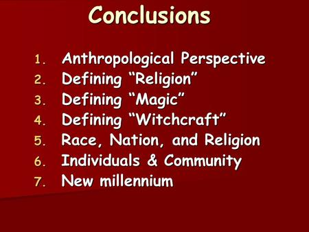 "Conclusions Anthropological Perspective Defining ""Religion"""