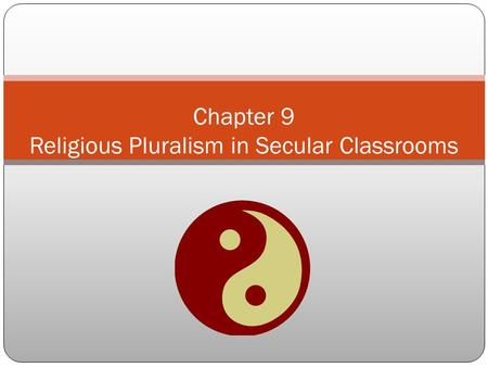 Chapter 9 Religious Pluralism in Secular Classrooms.