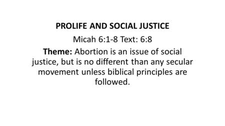 PROLIFE AND SOCIAL JUSTICE