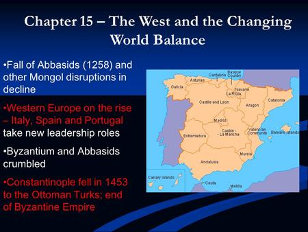 Chapter 15 – The West and the Changing World Balance