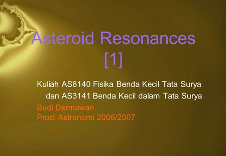 Asteroid Resonances [1]