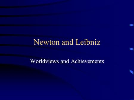 Worldviews and Achievements
