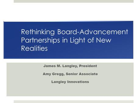 Rethinking Board-Advancement Partnerships in Light of New Realities