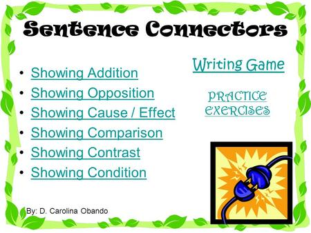 Sentence Connectors Writing Game Showing Addition Showing Opposition