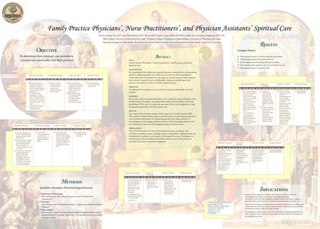 Family Practice Physicians', Nurse Practitioners', and Physician Assistants' Spiritual Care A BSTRACT TITLE: Family Practice Physicians', Nurse Practitioners',