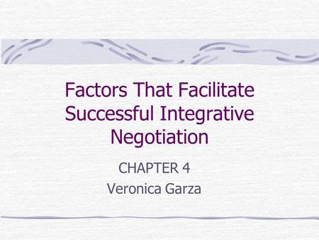 Factors That Facilitate Successful Integrative Negotiation