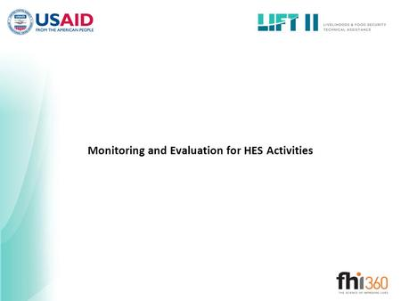 Monitoring and Evaluation for HES Activities