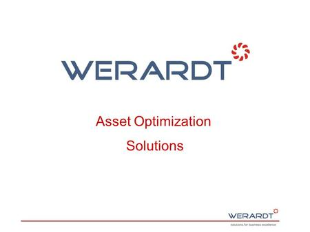 Asset Optimization Solutions. Asset Optimization Solutions Will Help to identify and Improve the true Potential of existing Plant and Machinery.