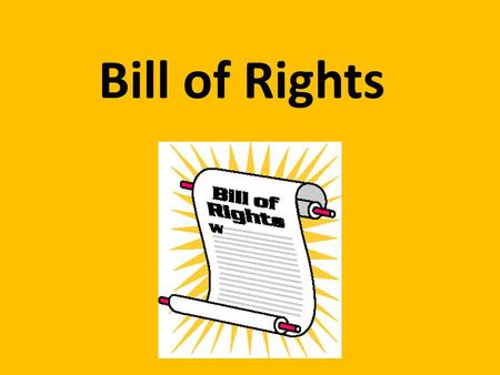 Bill of Rights. Amendment 1 Freedom of Speech- right to speak without censorship or limitation Freedom of Religion- freedom of belief/worship. No state.