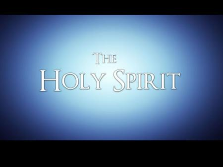 The Holy Spirit and the Apostles