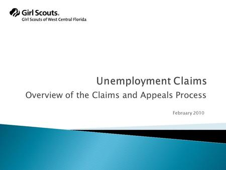 Overview of the Claims and Appeals Process February 2010.