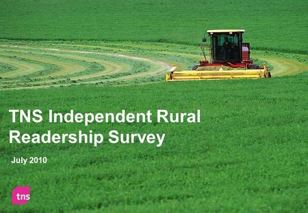 TNS Independent Rural Readership Survey July 2010.