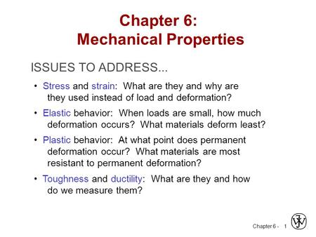 Chapter 6: Mechanical Properties
