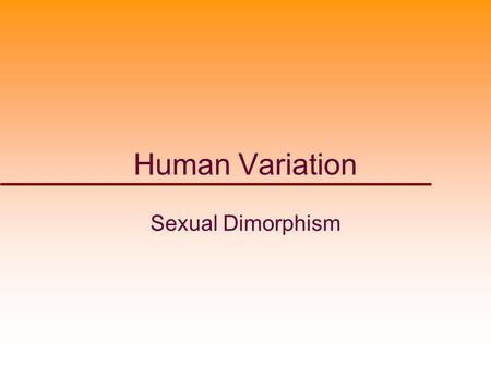 Human Variation Sexual Dimorphism 1. KIN-Scale Proportionality Profile KIN-Scale data composed of data from Kin 303 students 2004-2011. Means and SEMs.