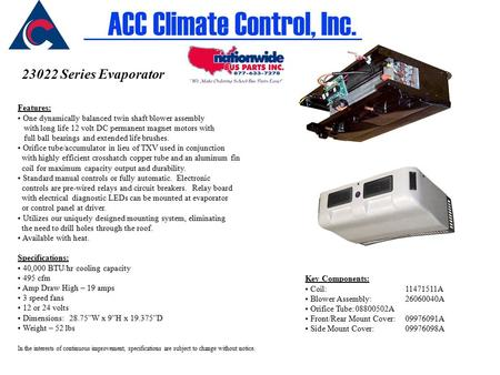 23022 Series Evaporator Features: