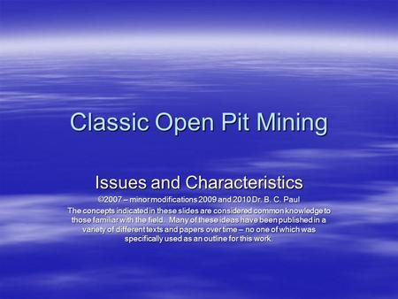 Classic Open Pit Mining