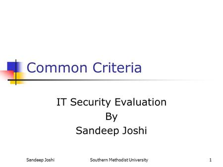 IT Security Evaluation By Sandeep Joshi