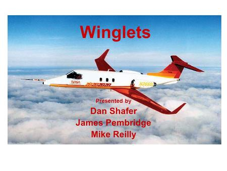 Presented by Dan Shafer James Pembridge Mike Reilly