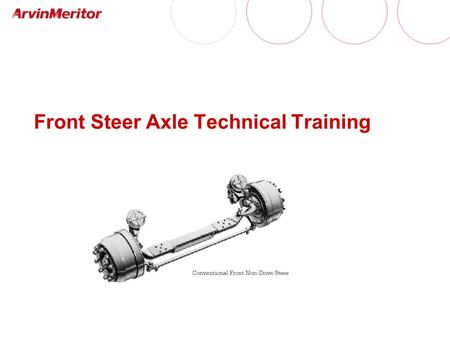Front Steer Axle Technical Training
