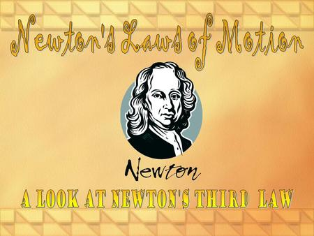 A Look at Newton's third law