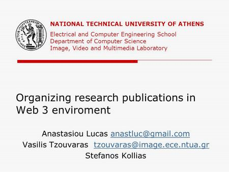 Organizing research publications in Web 3 enviroment Anastasiou Lucas Vasilis Tzouvaras