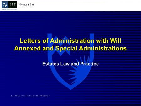 Estates Law and Practice