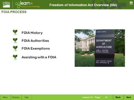 Freedom of Information Act Overview (lite) FOIA PROCESS 5 FOIA Authorities FOIA History FOIA Exemptions Assisting with a FOIA.