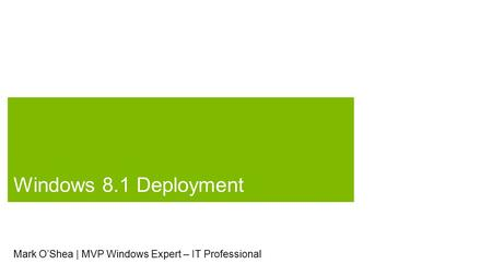Mark O'Shea | MVP Windows Expert – IT Professional.