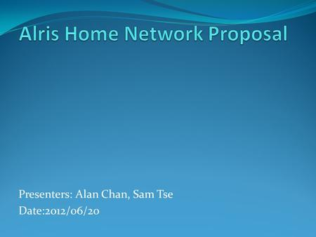 Presenters: Alan Chan, Sam Tse Date:2012/06/20. DIR-605L Support 10/100Mbps 1WAN and 4LAN 802.11n 300Mbps Wireless Fixed 5dbi antennal x2 Easy wizard.