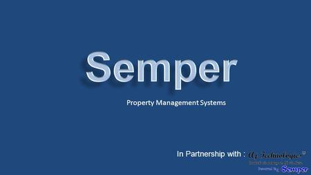 Property Management Systems In Partnership with :.