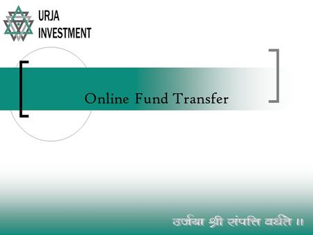 Online Fund Transfer. Double Click on Odin Diet 9.1.0.5 Double Click Here.